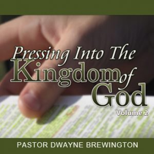 pressing_into_the_kingdom_of_god_vol2